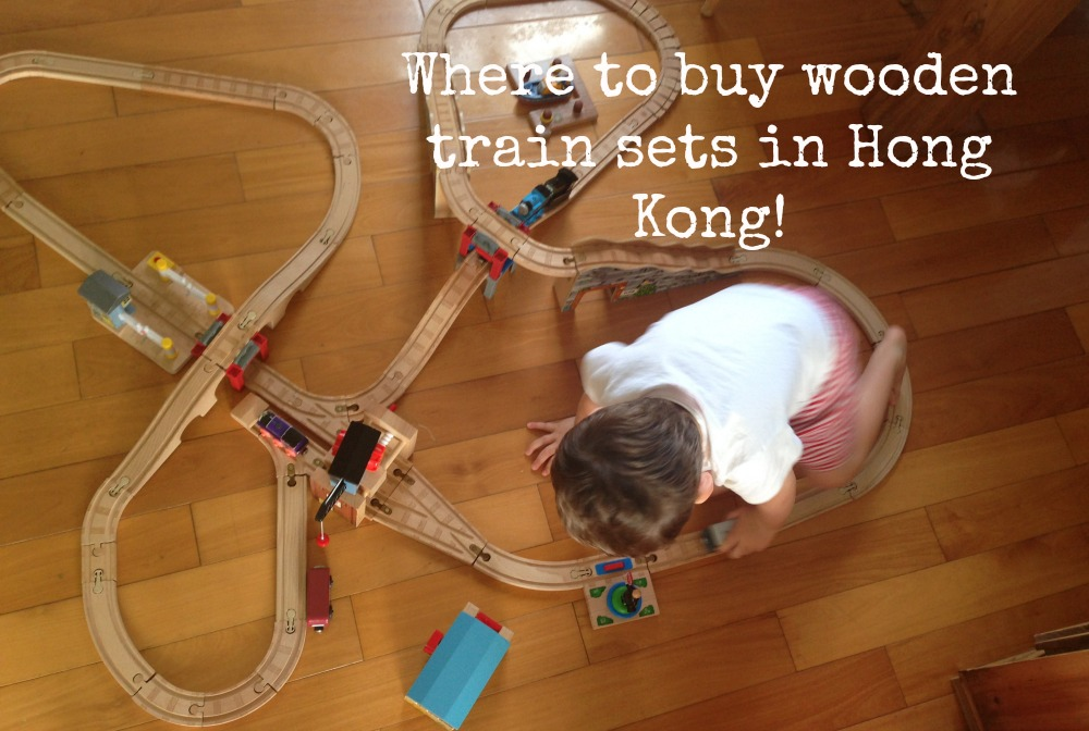Riding The Rails Where To Buy Wooden Train Sets In Hong Kong
