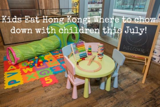 Accidental Tai Tai Kids Eat HK July