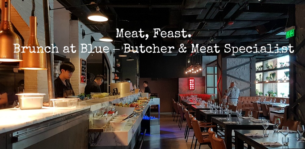 Family brunch review at Blue Butcher Meat Specialist – Meat Specialist